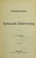 view Grundsætninger for gymnastik-undervisning / ved K.A. Knudsen.