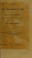 view Notes on the movement-cure, or remedial gymnastics, the diseases in which it is used, and on scientific educational gymnastics / by M. Roth.