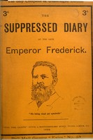 view The suppressed diary of the late Emperor Frederick.