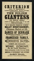 view [Leaflet (1863?) advertising a variety bill at the Criterion Hall of Amusement, Leicester Square, London with 7 foot tall Polish Giantess, Countess Lodoiska headline act].