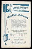view Pro-vitamin (Ergosterol) + ultra-violet light = vitamin d (anti-rachitic) : Vitamin D in the 'Allenburys' foods.