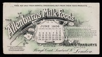 view The 'Allenburys' Milk-Foods : free, not only from harmful organisms, but from their toxic products : June 1906.