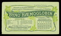 view Byno-Haemoglobin : valuable in incipient phthisis, anaemia and in convalescence, especially of children : September 1910.