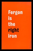 view Fergon is the right iron.