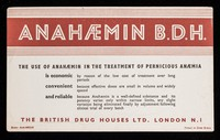view Anahaemin B.D.H. : the use of anahaemin in the treatment of pernicious anaemia is economic convenient and reliable.