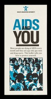 view AIDS and you : more people are dying of AIDS every month and they are not only gay men and drug users / Health Education Authority.