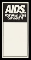 view AIDS : how drug users can avoid it / SCODA.