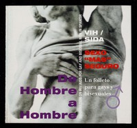 """view De hombre a hombre : VIH/SIDA, sexo """"mas"""" seguro, un folleto para gays y bisexuales : information on HIV/AIDS for gay and bisexual men in Spanish / Latins Abroad Project and Camden and Islington Health Promotion Service."""