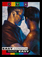 view East London made easy : HIV services for gay men in East London / produced by East London and the City Health Promotion ; Declan Buckley Design ; A. Magill  illustration.