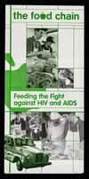 view The Food Chain : feeding the fight against HIV and AIDS / The Food Chain (UK) Ltd.
