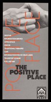 view The Positive Place : drop-in, information service, office space, creche, traditional therapies, fare, information for drug users, transport scheme, POS+NET BBS / The Positive Place.
