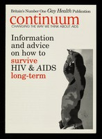 view Information and advice on how to survive HIV & AIDS long term / Continuum, changing the way we think about AIDS.