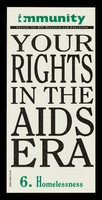 view Your rights in the AIDS era. 6, Homelessness / Immunity.