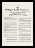 view WHO against AIDS discrimination : the forty-first World Health Assembly adopted resolution WHA41.24 in Geneva on 13 May 1988 : avoidance of discrimination of people and people with AIDS.