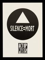 view Silence = mort / ACT UP Paris.
