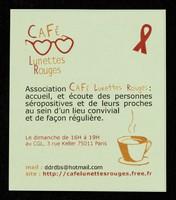 view Café Lunettes Rouges : Association Café Lunettes Rouges : accueil, et écoute des personnes séropositives et de leurs proches au sein d'un lieu convivial et de façon régulière ... au CGL, 3 rue Keller 75011 Paris ...
