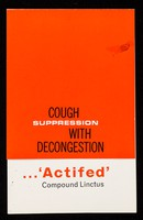 view Cough suppression with decongestion : ...'Actifed' Compound Linctus.