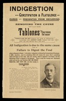 """view Indigestion with constipation and flatulence are cured and prevented from recurring by removing the cause that is, by taking Tablones : """"they remove the cause""""."""