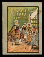 """view Conseils aux mères de famille : le Sirop de l'Abbaye """"Akker"""" (couvent Santa Paulo)."""