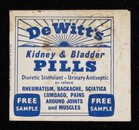 view De Witt's Kidney & Bladder Pills : diuretic stimulant - urinary antiseptic.