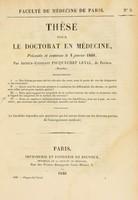 view Thèse pour le doctorat en médecine : présentée et soutenue le 4 janvier 1840, / par Arthur-Constant Picquechef Leval, de Periers (Manche). I. Des lésions portant sur les valvules du cœur ... [etc].