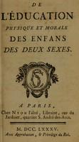 view De l'éducation physique et morale des enfans des deux sexes / [Riballier].