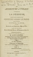 view An account of a voyage in search of La Pérouse, undertaken by order of the Constituent assembly of France, and performed in the years 1791, 1792, and 1793, in the Recherche and Esperance, ships of war; under the command of Rear-admiral Bruni d'Entrecasteaux / Translated from the French ... In two vols., illustrated by engravings, and a chart exhibiting the track of the ships.