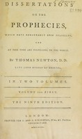 view Dissertations on the prophecies which have remarkably been fulfilled, and at this time are fulfilling in the world / By Thomas Newton.