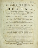 view Culpeper's English physician ; and complete herbal ... Illustrated with notes and observations, critical and explanatory / By E. Sibly.