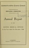 view [Report 1948] / Schools Dept., Carmarthenshire County Council.