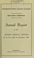 view [Report 1949] / Schools Dept., Carmarthenshire County Council.