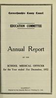 view [Report 1952] / Schools Dept., Carmarthenshire County Council.
