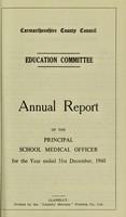 view [Report 1960] / Schools Dept., Carmarthenshire County Council.