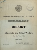 view Report upon maternity and child welfare for the year 1934 / Monmouthshire County Council.