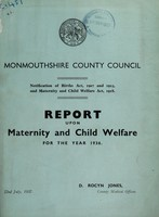 view Report upon maternity and child welfare for the year 1936 / Monmouthshire County Council.