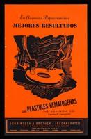 view En anemias hipocrómicas mejores resultados con Plastules Hematogenas / The Bovinine Co., agentes de exportación ; John Wyeth & Brother Incorporated.