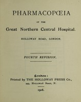 view Pharmacopoeia of the Great Northern Central Hospital, Holloway Road, London.
