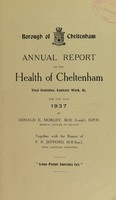 view [Report 1937] / Medical Officer of Health, Cheltenham Borough.