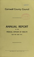 view [Report 1941] / Sanitary Committee [- Medical Officer of Health], Cornwall County Council.