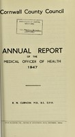 view [Report 1947] / Sanitary Committee [- Medical Officer of Health], Cornwall County Council.
