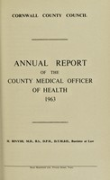 view [Report 1963] / Sanitary Committee [- Medical Officer of Health], Cornwall County Council.