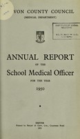 view [Report 1950] / School Medical Officer of Health, Devon County Council.