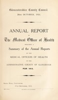 view [Report 1913] / Medical Officer of Health, Gloucestershire County Council.