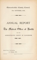 view [Report 1917] / Medical Officer of Health, Gloucestershire County Council.