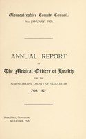 view [Report 1927] / Medical Officer of Health, Gloucestershire County Council.