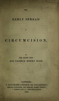 view The early spread of circumcision / By Sir George Henry Rose.