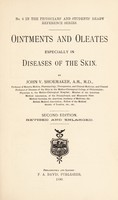 view Ointments and oleates especially in diseases of the skin / by John V. Shoemaker.