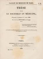 view Thèse pour le doctorat en médecine : présentée et soutenue le 7 mars 1838, / par A.-F.-A. Stiêvenart.