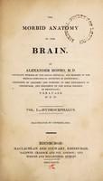 view The morbid anatomy of the brain / by Alexander Monro. Vol. I. Hydrocephalus.
