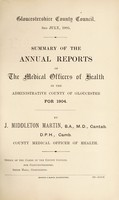 view [Report 1904] / Medical Officer of Health, Gloucestershire County Council.